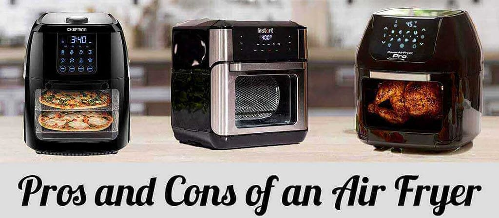 What Are the Pros and Cons of Air Fryer?