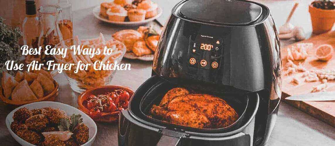 How To Use Air Fryer For Chicken