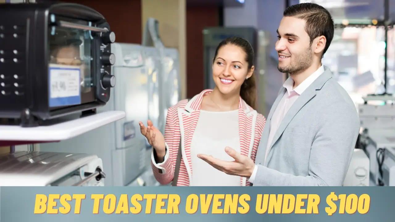 Best toaster oven under $100